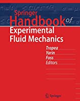 Springer Handbook of Experimental Fluid Mechanics (Springer Handbooks)