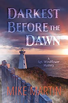 Darkest Before the Dawn (Sgt. Windflower Mystery Series Book 7) by [Mike Martin]
