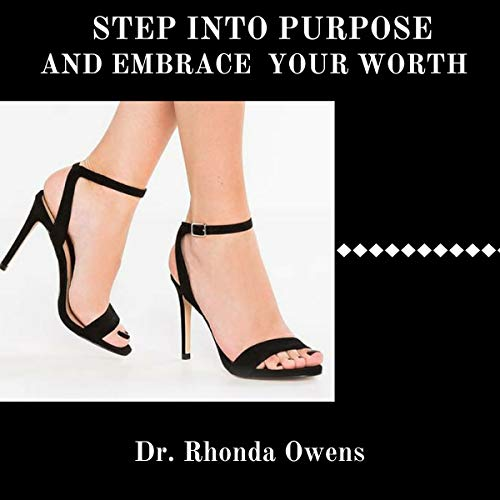 Step Into Purpose and Embrace Your Worth  By  cover art