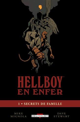 HellBoy en enfer T01 : Secrets de famille