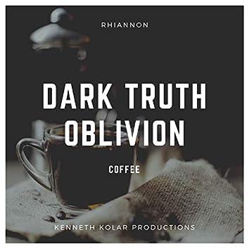 Dark Truth Oblivion