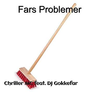 Fars problemer (feat. Dj Gokkefar)