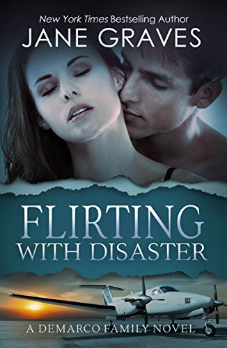 Flirting with Disaster (The DeMa...