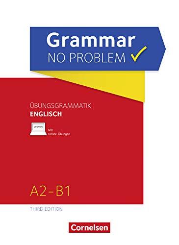 Grammar no problem - Third Edition / A2/B1 - Übungsgrammatik Englischmit beiliegendem Lösungsschlüssel: Mit interaktiven Übungen auf scook.de (English Edition)