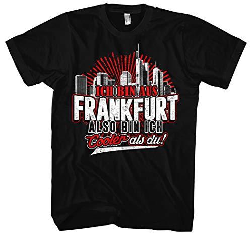 Cooler als du Frankfurt Männer Herren T-Shirt | Fussball Skyline Trikot Sport Ultras Fun (XL)