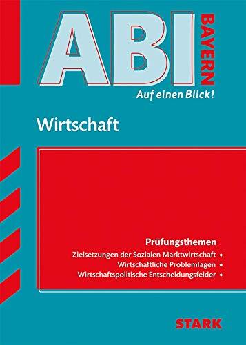STARK Abi - auf einen Blick! Wirtschaft/Recht Bayern