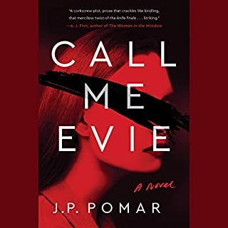 Call Me Evie                   Written by:                                                                                                                                 JP Pomare                               Narrated by:                                                                                                                                 Olivia Mackenzie-Smith                      Length: 10 hrs and 23 mins     1 rating     Overall 5.0