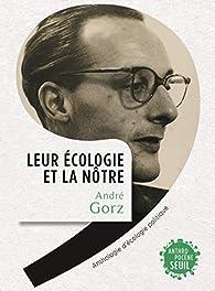 Leur écologie et la nôtre  par André Gorz
