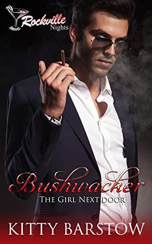 Bushwacker: The Girl Next Door (English Edition)