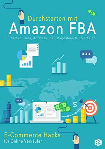 Durchstarten mit Amazon FBA: E-Commerce Hacks für Online-Verkäufer