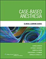 Case-Based Anesthesia