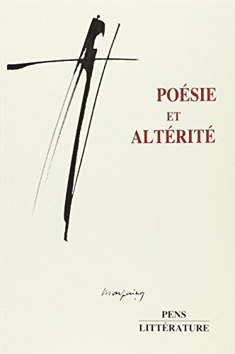 Poésie et altérité : Actes du colloque de juin 1988