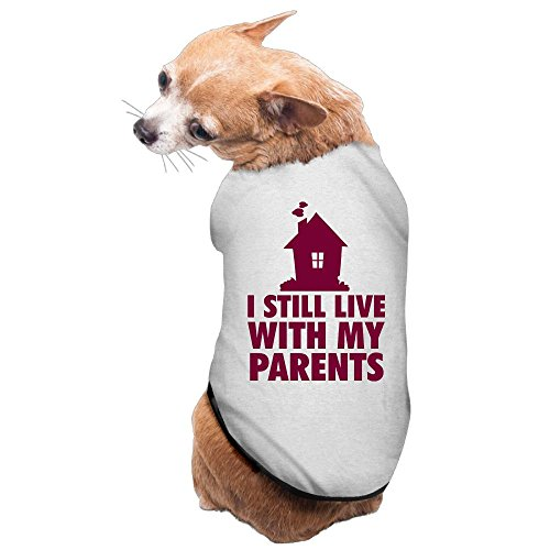 I Still Live With My Parents – Shirt for Dogs