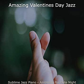 Sublime Jazz Piano - Ambiance for Date Night