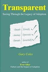 Transparent: Seeing Through the Legacy of Adoption Paperback