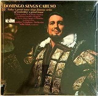 DOMINGO SINGS CARUSO - vinyl lp. VESTI LA GIUBBA - UNA FURTIVA LAGRIMA - LA DONNA E MOBILE - M'APPARI - AH! FUYEZ, DOUCE IMAGE, AND OTHERS.