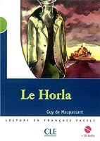 Le Horla (Lecture En Francais Facile: Niveau 2)