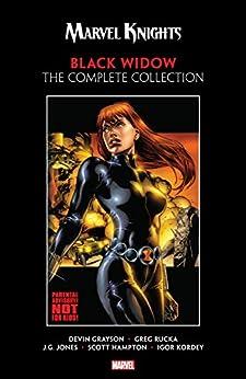 Marvel Knights Black Widow by Grayson & Rucka: The Complete Collection by [Devin Grayson, Greg Rucka, J.G. Jones, Scott Hampton, Igor Kordey, JG Jones]