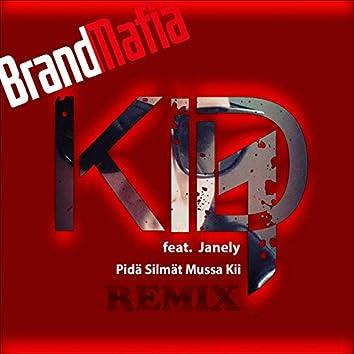 Pidä Silmät Mussa Kii (feat. Janely) [BrandMafia Remix]