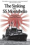 The Sinking of the SS Montebello: When World War II Came to the Central Coast of California