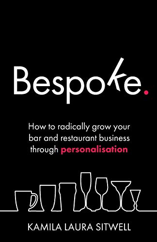Bespoke: How to radically grow your bar and restaurant for sale  Delivered anywhere in UK
