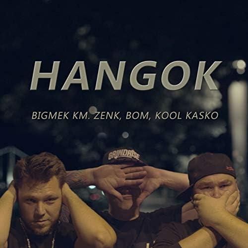Bigmek feat. Zenk, Bom & Kool Kasko