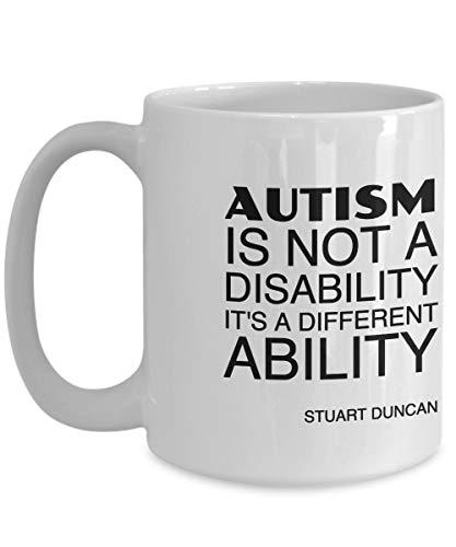 Taza de café inspirada del autismo - El autismo no es una discapacidad Es una habilidad diferente Stuart Duncan - regalo para amigo, compañero de trabajo, jefe, Santa secreto, cumpleaños, espo