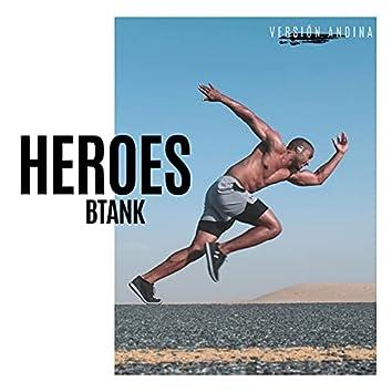 Heroes (remix) (remix)