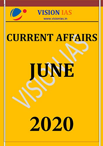 VISION IAS MONTHLY CURRENT AFFAIRS MAGAZINE (June 2020) english