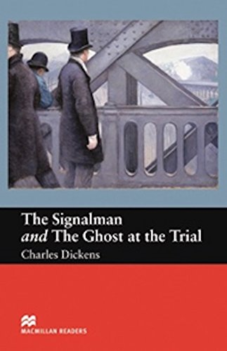 The Signalman and Ghost at Trial (Macmillan Reader's Beginner Level)の詳細を見る