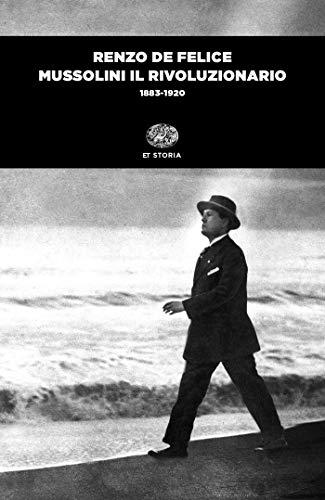 Mussolini il rivoluzionario (1883-1920)