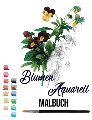 blumen aquarell Malbuch: malen aquarell