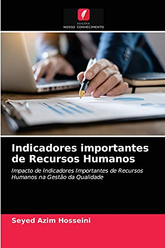 Indicadores importantes de Recursos Humanos: Impacto de Indicadores Importantes de Recursos Humanos na Gestão da Qualidade
