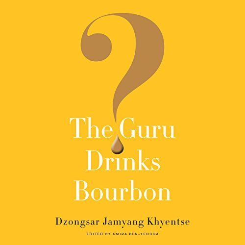 The Guru Drinks Bourbon? audiobook cover art