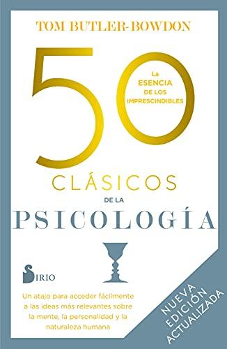 50 CLÁSICOS DE LA PSICOLOGÍA. NUEVA EDICIÓN ACTUALIZADA (Spanish Edition)