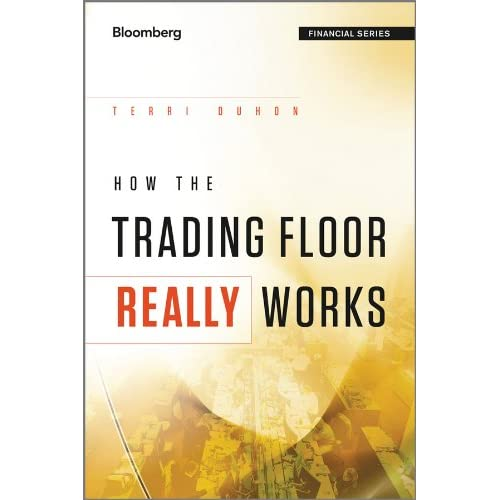 How the Trading Floor Really Works (Bloomberg Financial) (English Edition)