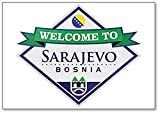 Kühlschrankmagnet, Motiv: Welcome To Sarajevo Bosnien