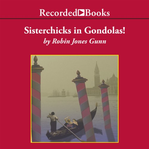 Sisterchicks in Gondolas audiobook cover art