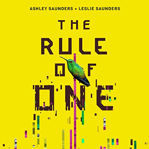 The Rule of One Audiobook By Ashley Saunders,                                                                                        Leslie Saunders cover art