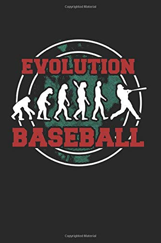 Evolution Baseball: Baseball Notebook/Journal With 120 Lined Pages (Lines) Including Page Number. As A Gift, A Great Idea For Baseball  Fans, Baseball  Lovers And Baseball Player
