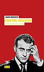 Contre Macron de Juan BRANCO