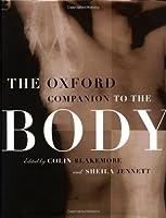 The Oxford Companion to the Body (Oxford Companions)