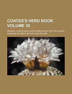 Coates's Herd Book Volume 35