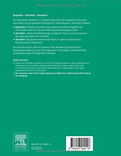 Die Heilpraktiker-Akademie. Basiswissen. Terminologie, Chemie/Biochemie, Zytologie/Histologie, Allgemeine Pathologie
