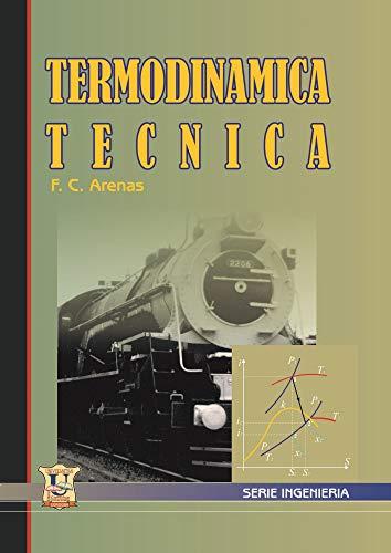 Termodinámica técnica: Conceptos (Spanish Edition)