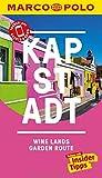 MARCO POLO Reiseführer Kapstadt, Wine-Lands und Garden Route: Reisen mit Insider-Tipps. Inkl....