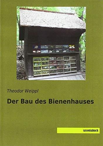Der Bau des Bienenhauses
