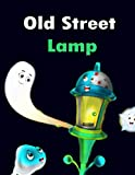 Old Street Lamp Story in English: English Cartoon | Moral Stories For Kids | Classic Stories (English Edition)