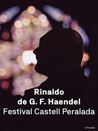 Rinaldo de Haendel en el Festival de Peralada