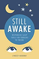 Still Awake: Responsive sleep tools for toddlers to tweens